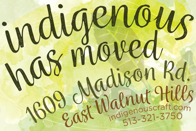 indigenous has moved to 1609 Madison Road