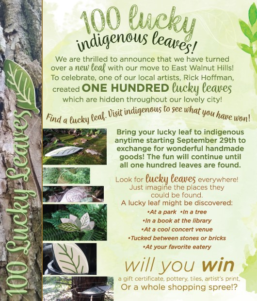 LUCKY LEAVES find them anywhere in town, bring them to indigenous - and win!