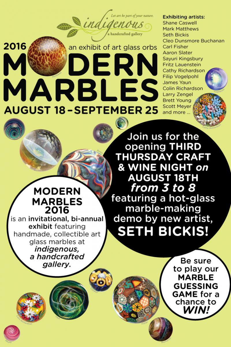 Modern Marbles ~ 5th exhibit, August 18-September 25, 2016
